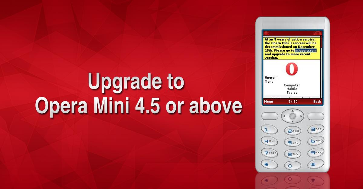 upgrade to the newest opera mini on java and basic phones opera